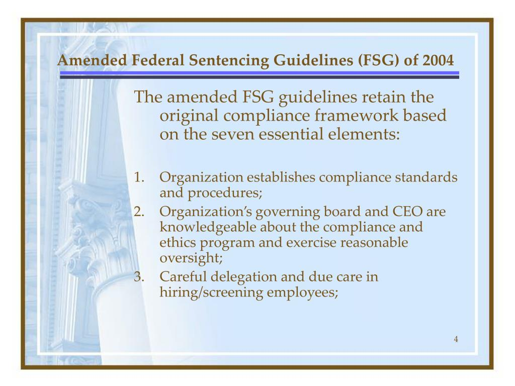 Amended Federal Sentencing Guidelines (FSG) of 2004