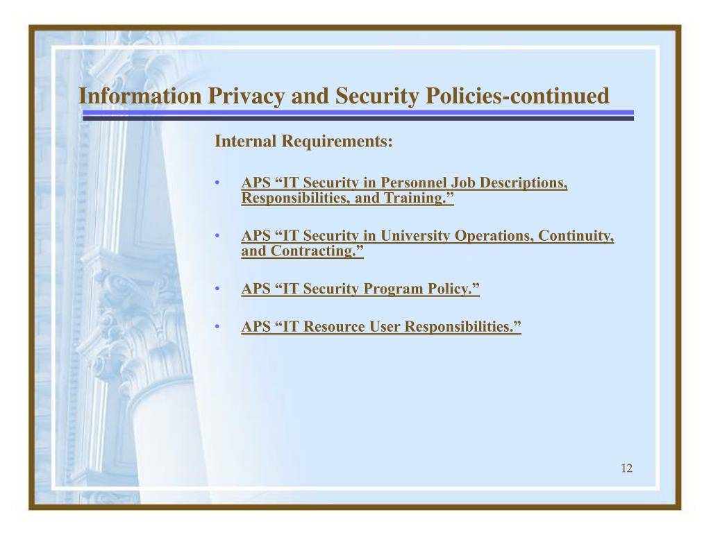 Information Privacy and Security Policies-continued