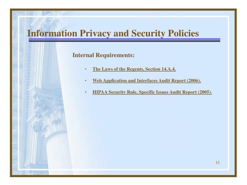 Information Privacy and Security Policies