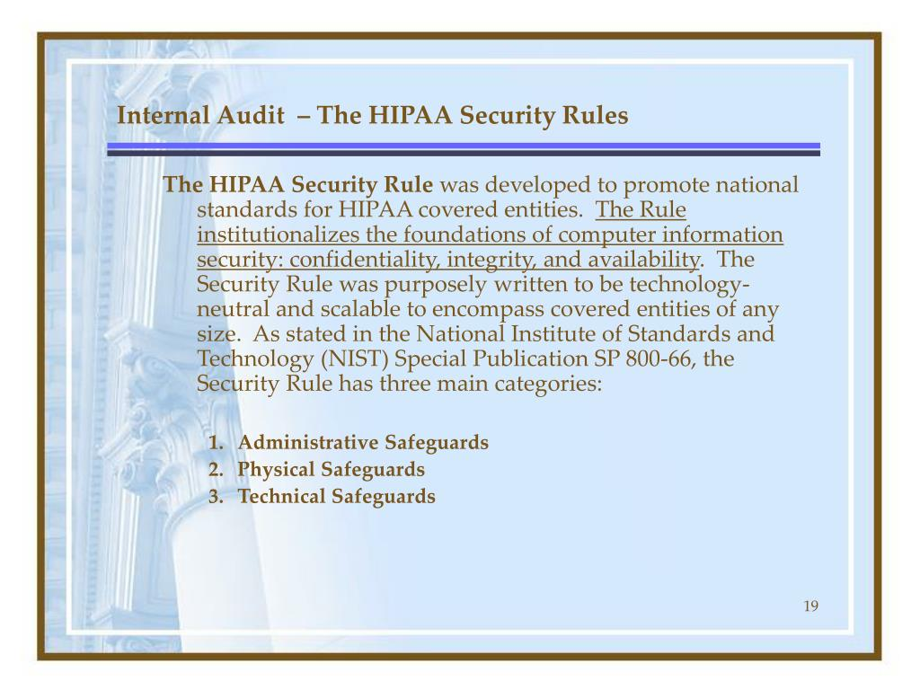 Internal Audit  – The HIPAA Security Rules