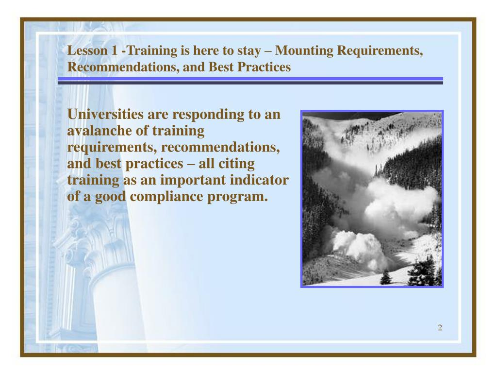 Lesson 1 -Training is here to stay – Mounting Requirements, Recommendations, and Best Practices