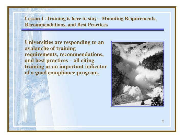 Lesson 1 training is here to stay mounting requirements recommendations and best practices