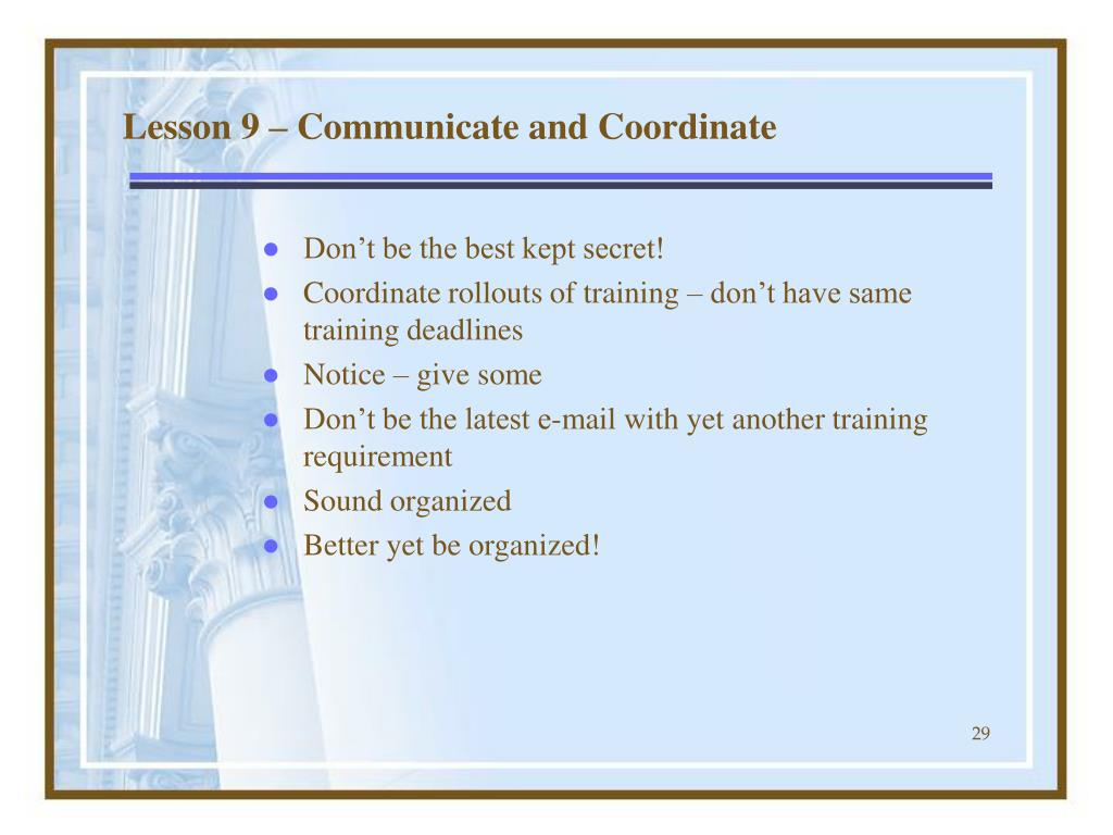 Lesson 9 – Communicate and Coordinate
