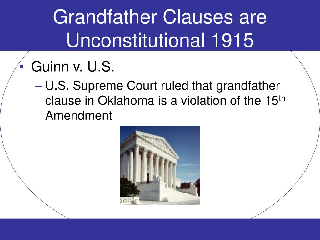 Grandfather Clauses are Unconstitutional 1915
