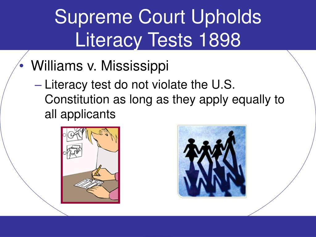Supreme Court Upholds Literacy Tests 1898