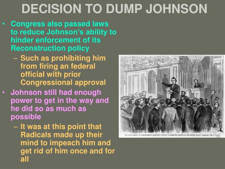 DECISION TO DUMP JOHNSON