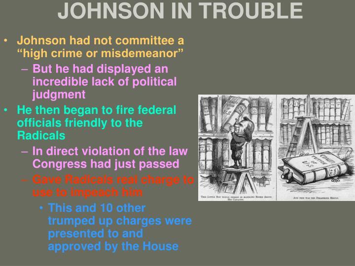 JOHNSON IN TROUBLE