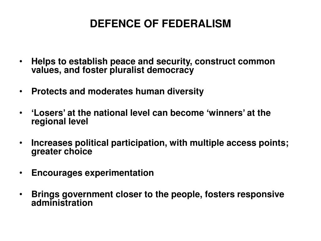 DEFENCE OF FEDERALISM