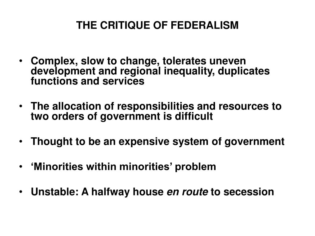 THE CRITIQUE OF FEDERALISM