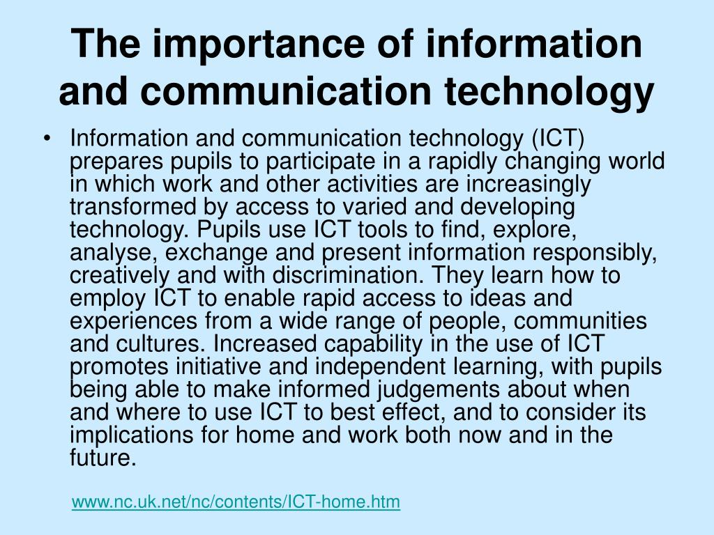 The importance of information and communication technology