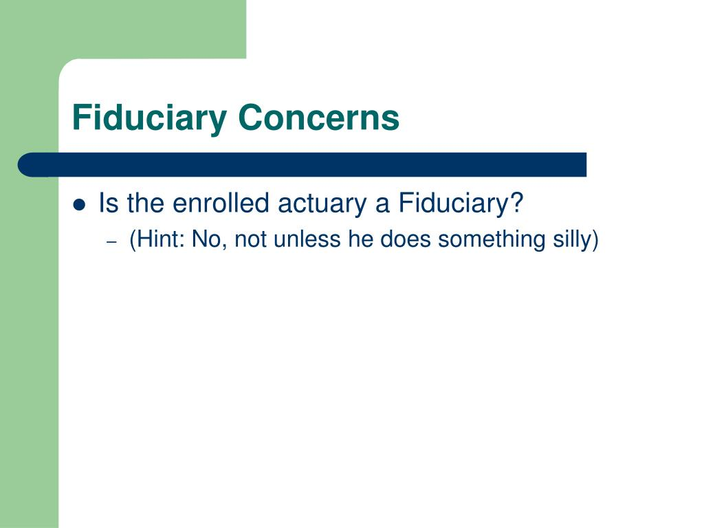 Fiduciary Concerns