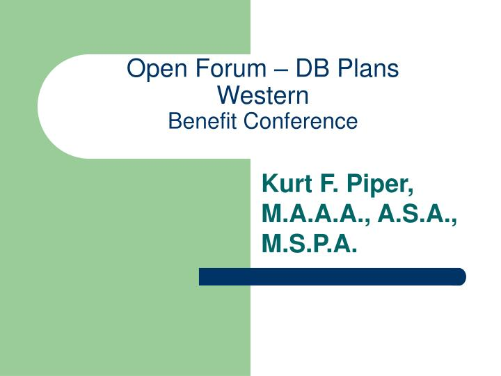 Open forum db plans western benefit conference