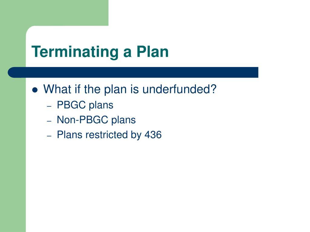 Terminating a Plan