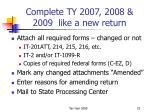 complete ty 2007 2008 2009 like a new return