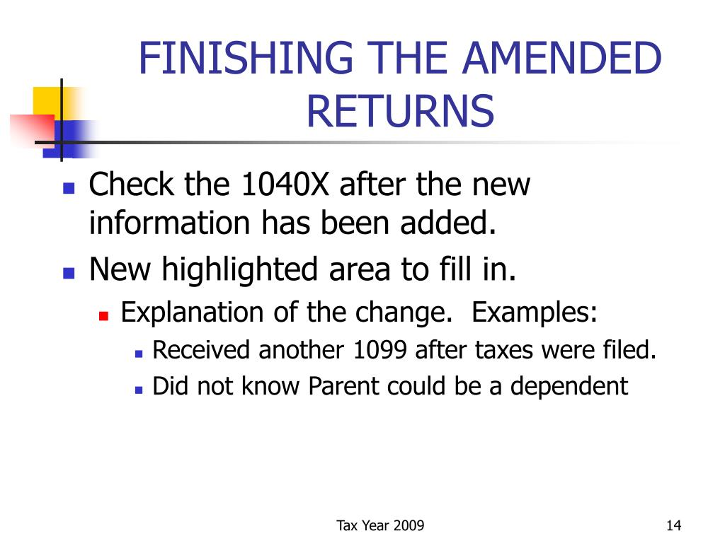 FINISHING THE AMENDED RETURNS