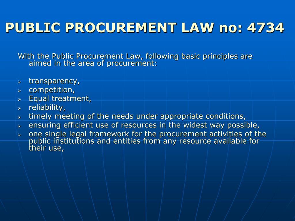 PUBLIC PROCUREMENT LAW no: 4734