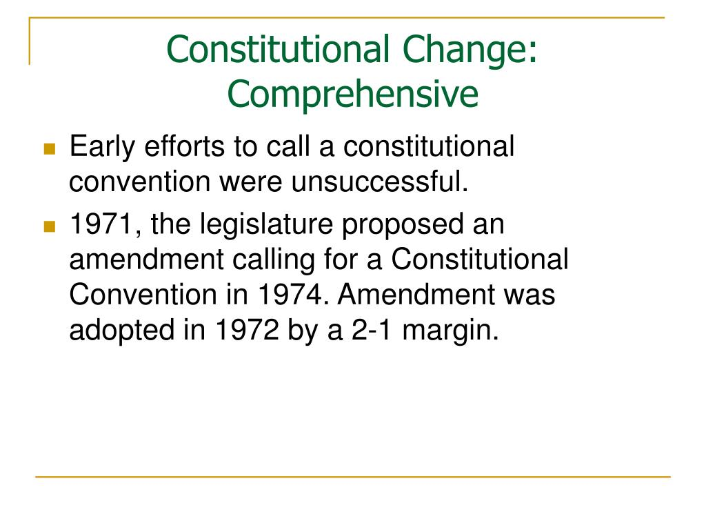 Constitutional Change: Comprehensive