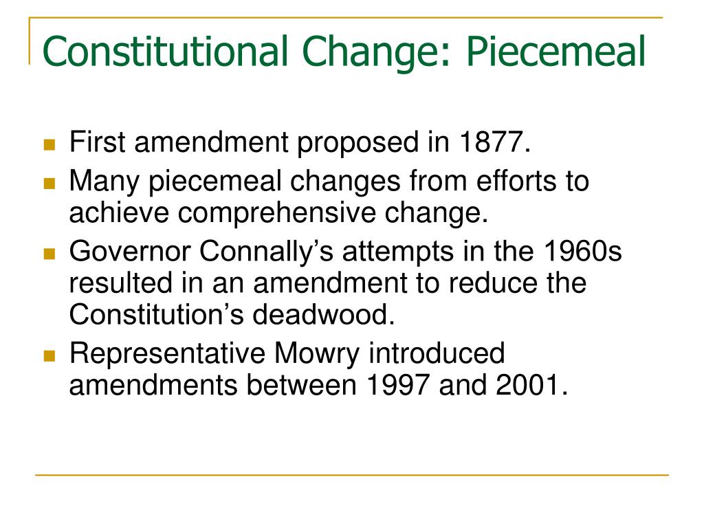 Constitutional Change: Piecemeal