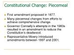 constitutional change piecemeal