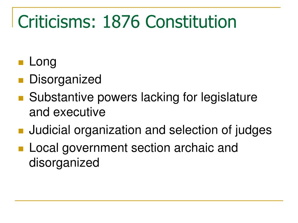 Criticisms: 1876 Constitution