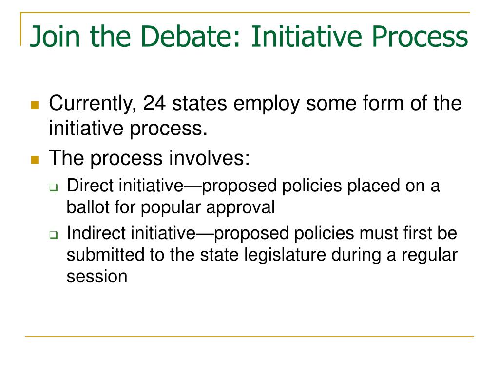 Join the Debate: Initiative Process
