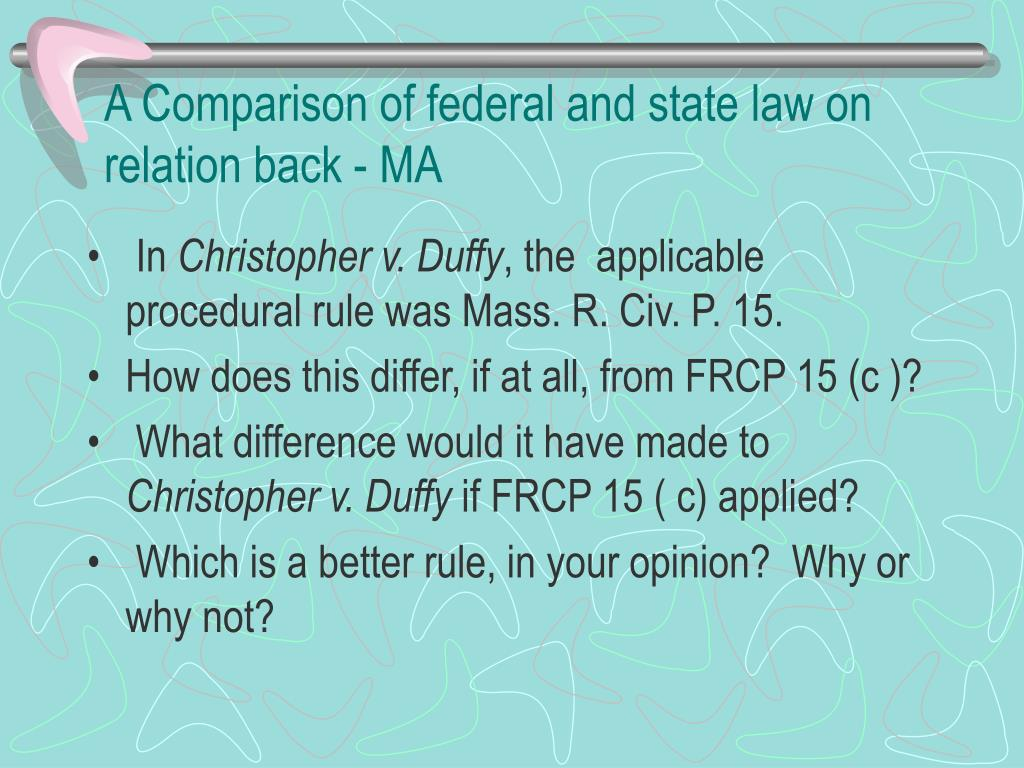 A Comparison of federal and state law on relation back - MA