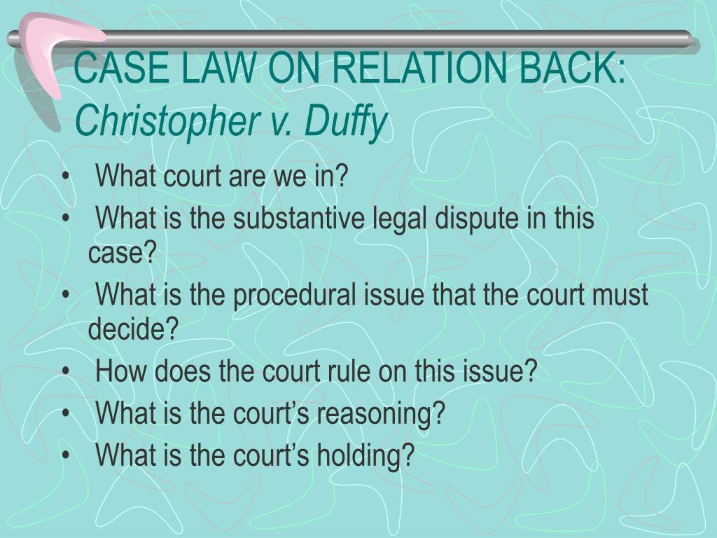 CASE LAW ON RELATION BACK: