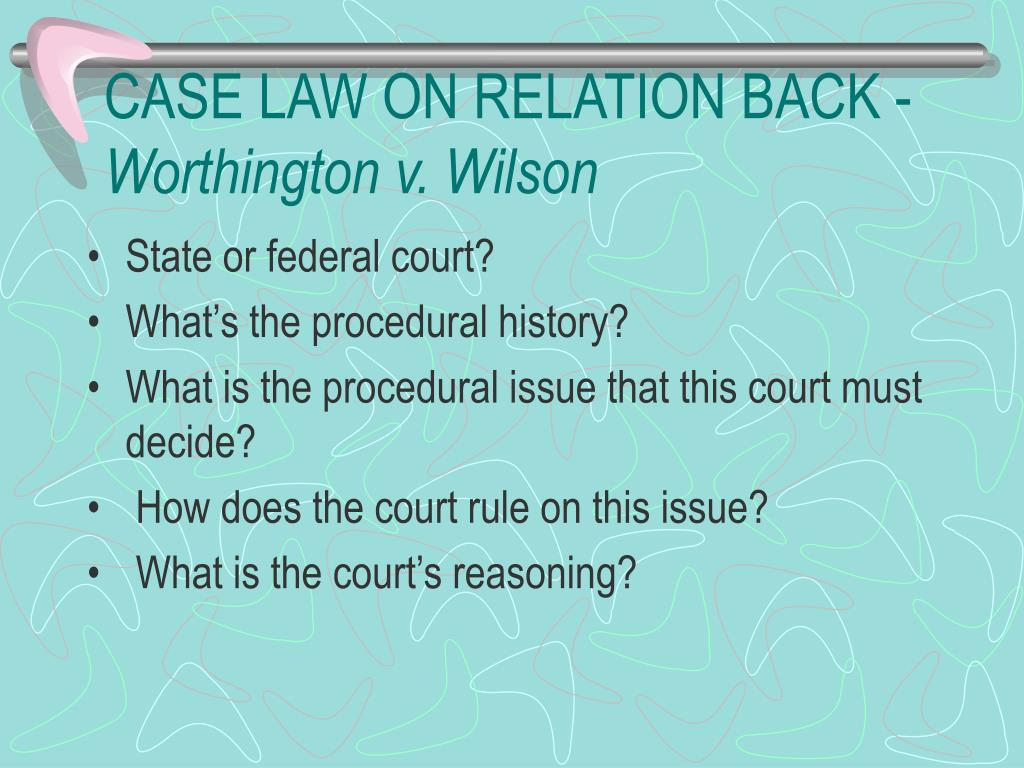 CASE LAW ON RELATION BACK -