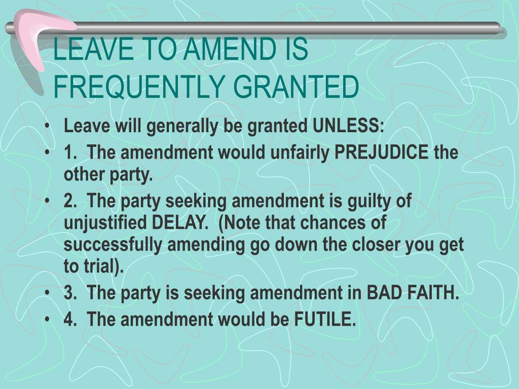 LEAVE TO AMEND IS FREQUENTLY GRANTED