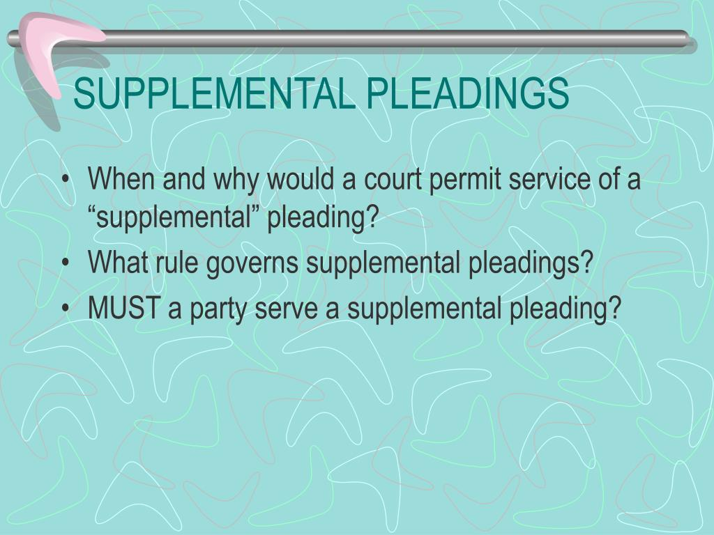 SUPPLEMENTAL PLEADINGS