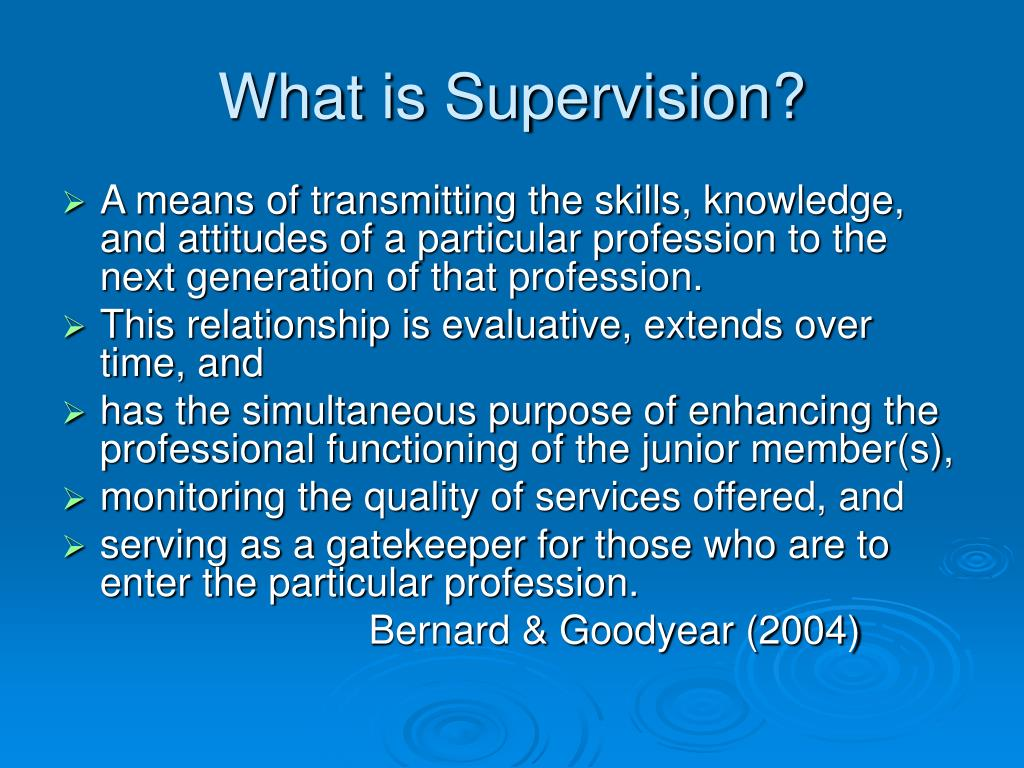 What is Supervision?