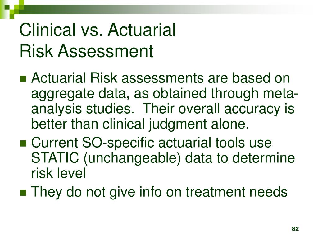 Clinical vs. Actuarial