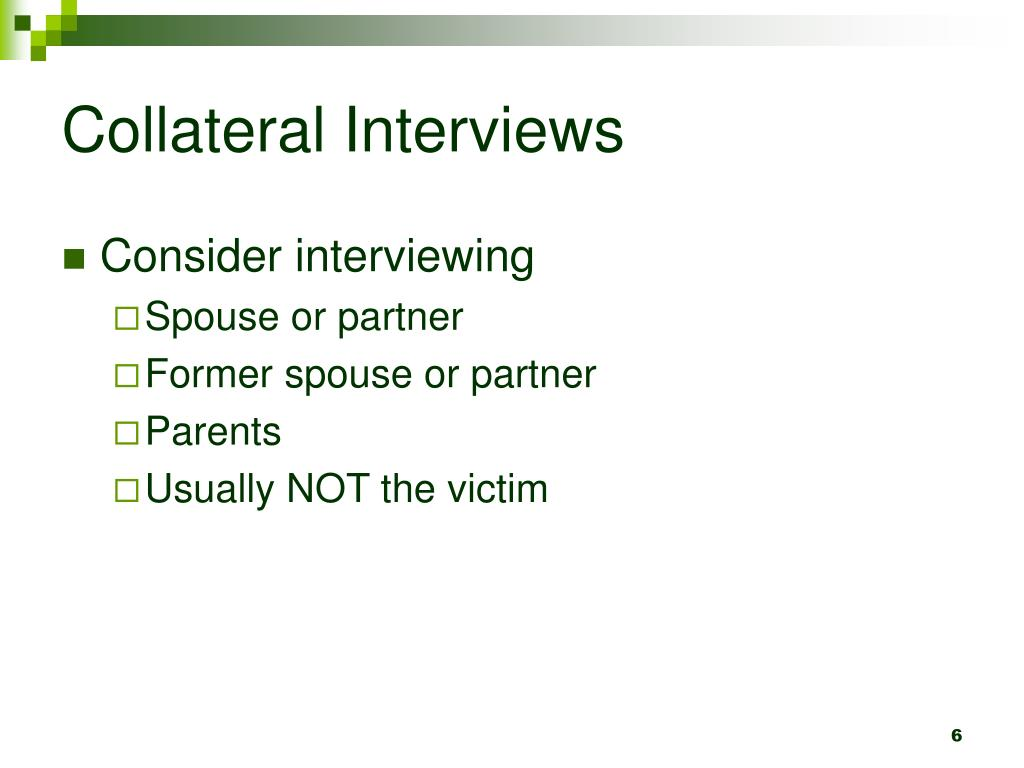 Collateral Interviews