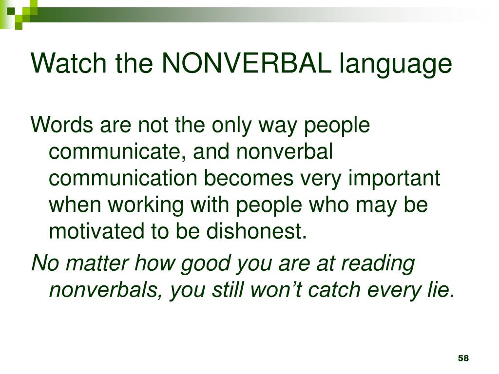 Watch the NONVERBAL language