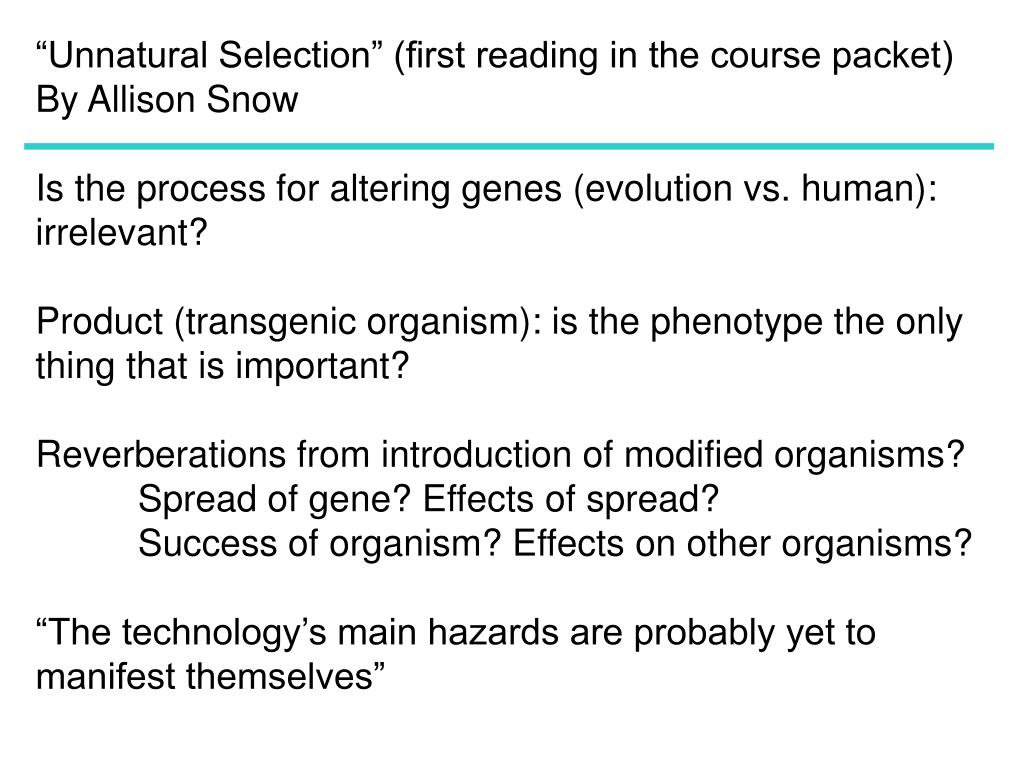 """Unnatural Selection"" (first reading in the course packet)"