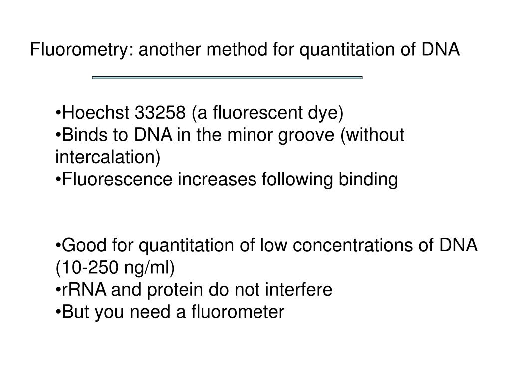 Fluorometry: another method for quantitation of DNA