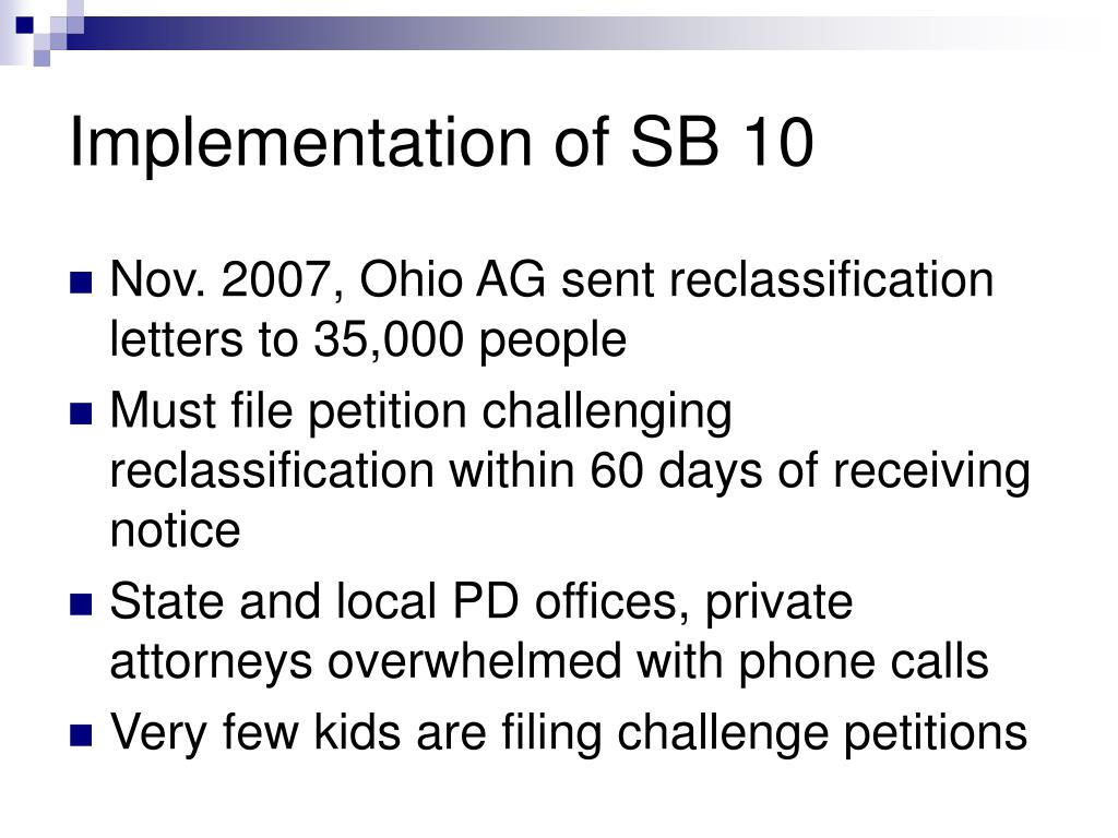 Implementation of SB 10