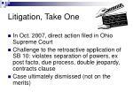 litigation take one