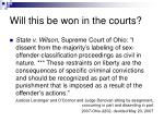 will this be won in the courts
