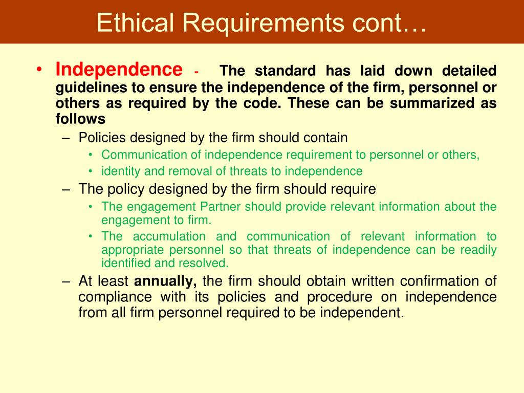 Ethical Requirements cont…
