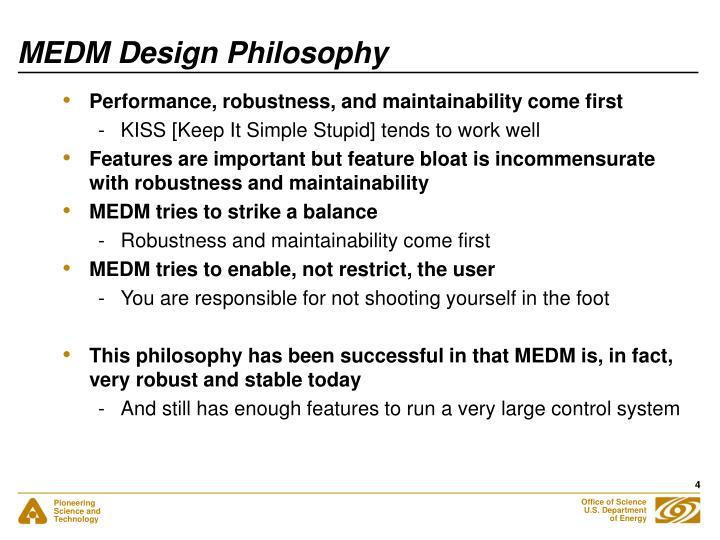 MEDM Design Philosophy