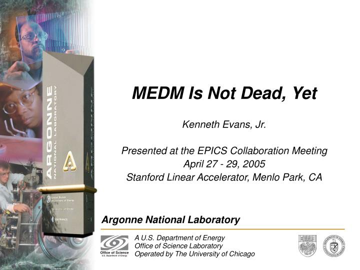 medm is not dead yet