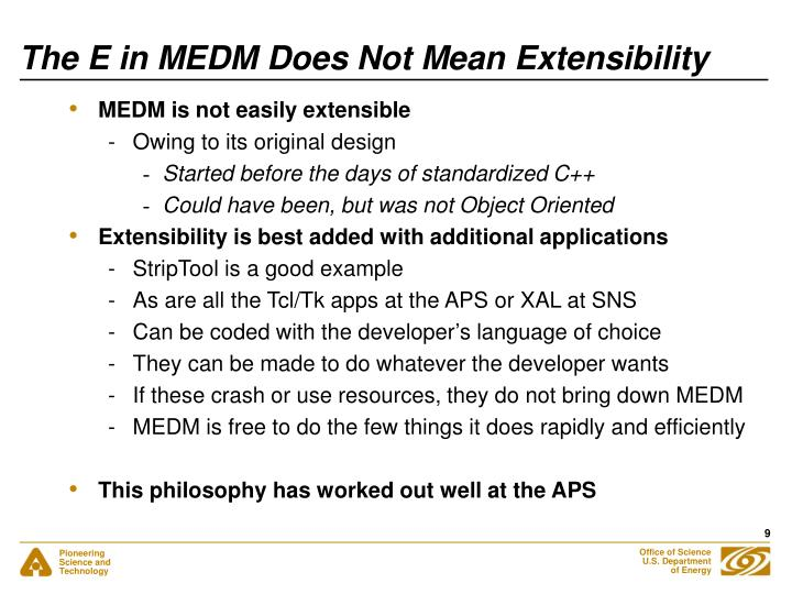 The E in MEDM Does Not Mean Extensibility