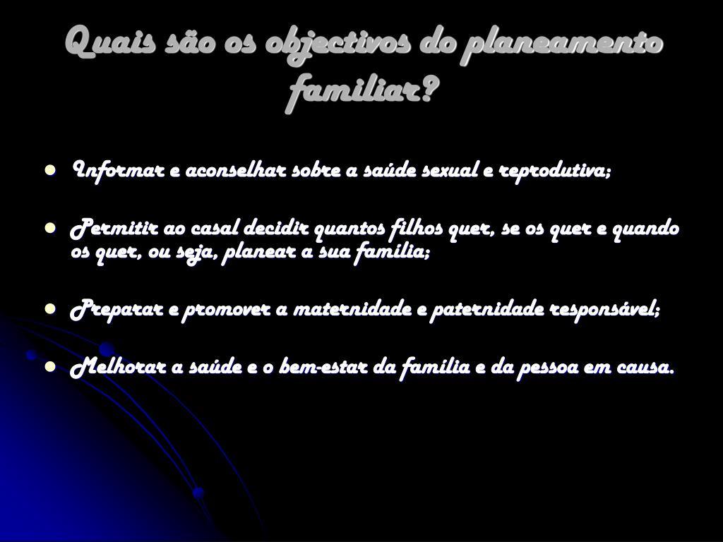 Quais são os objectivos do planeamento familiar?