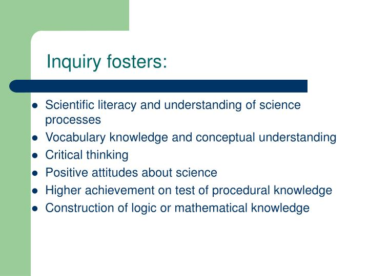 Inquiry fosters: