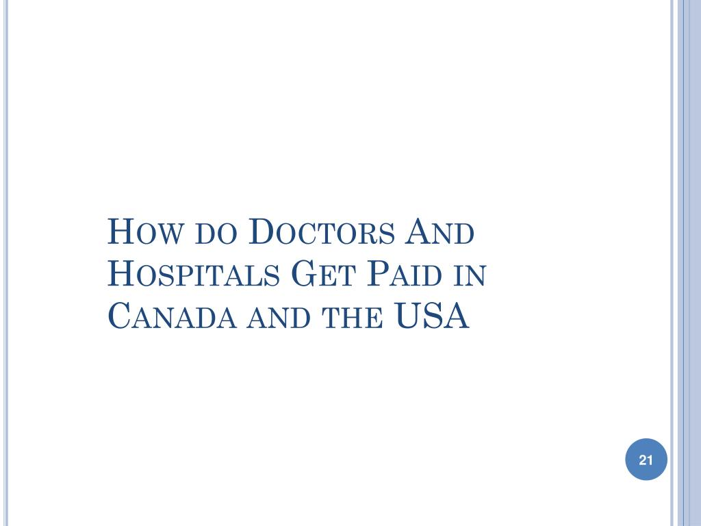 How do Doctors And Hospitals Get Paid in Canada and the USA