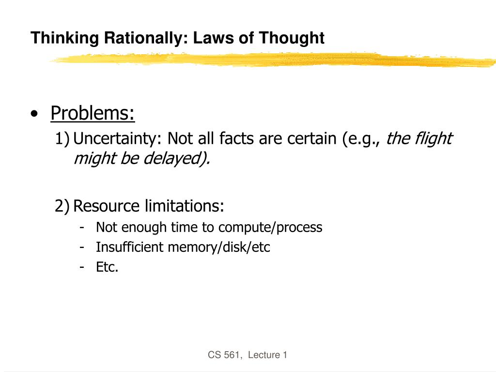 Thinking Rationally: Laws of Thought