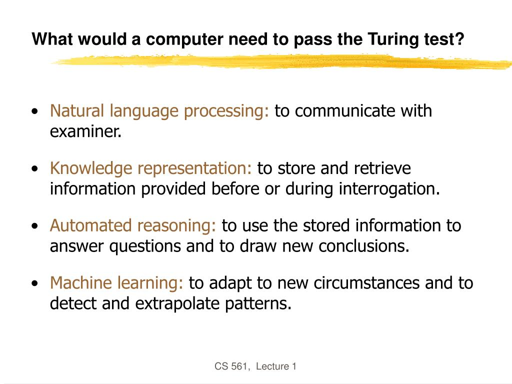 What would a computer need to pass the Turing test?