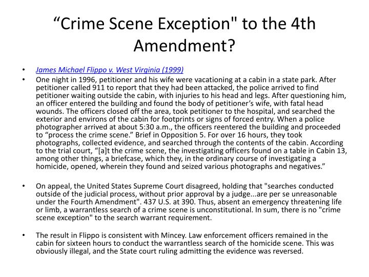 """Crime Scene Exception"" to the 4th Amendment?"
