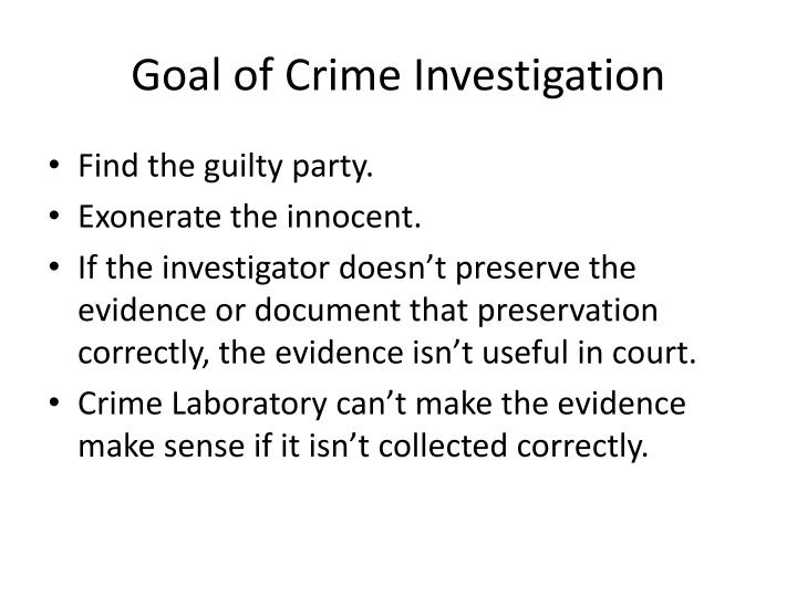 Goal of Crime Investigation